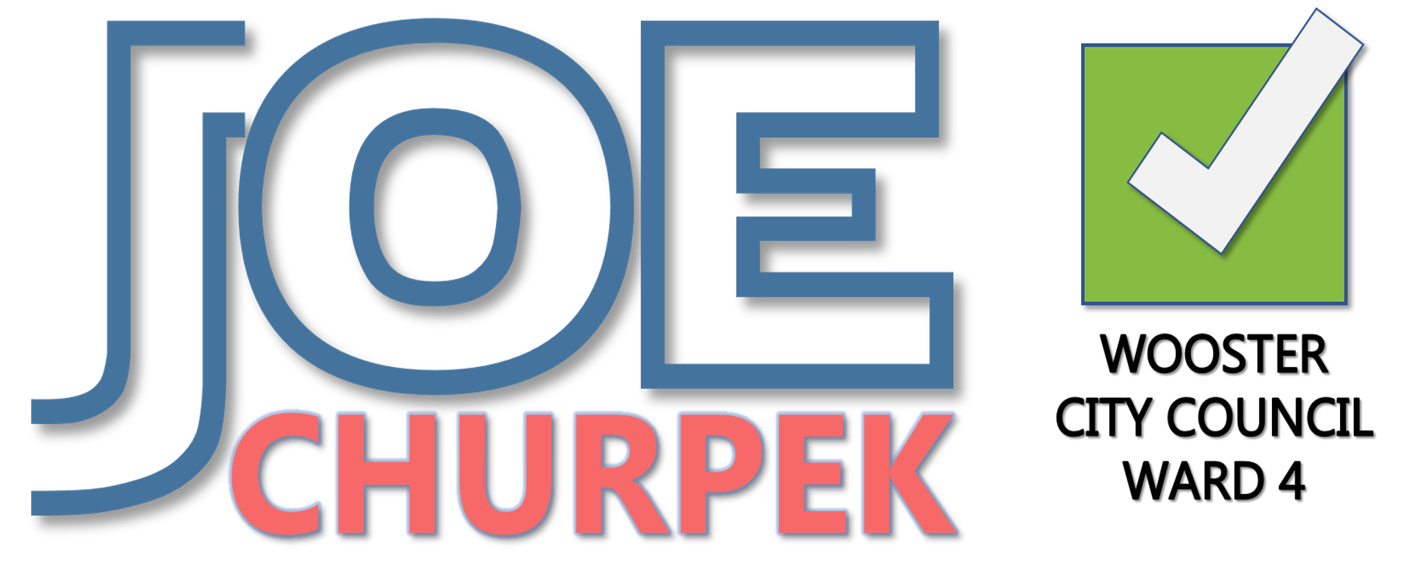 Joe Churpek for Wooster City Council